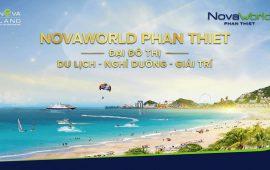 Novaworld Phan Thiết: Giá trị hiện tại và Tiềm năng tương lai